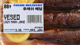 🇰🇷 Yeseo - 공중에 (Lazy Mary Jane) // FRESH DELIVERY 04