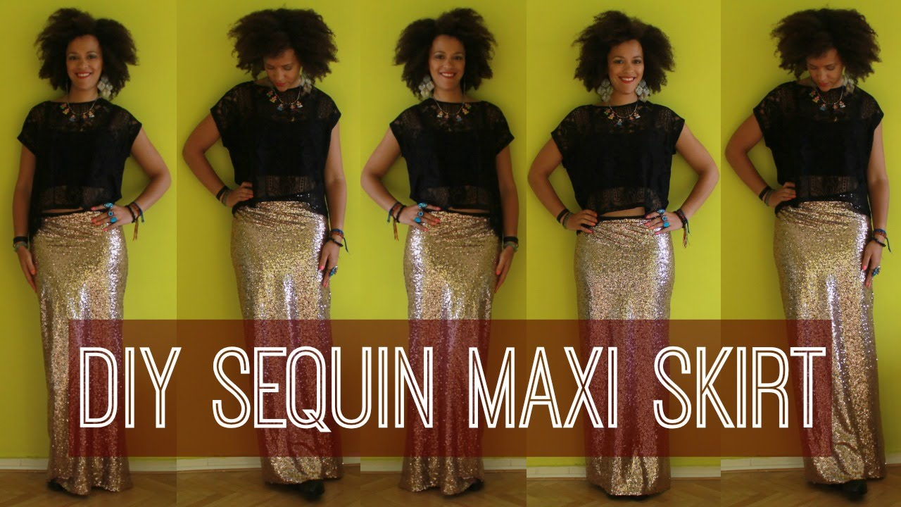 d3158062fb99 How To Make a Sequin Maxi Skirt in 10 min Easy - YouTube