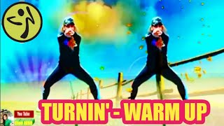 TURNIN' - WARM UP - ZIN 81