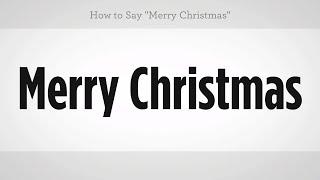 "How to Say ""Merry Christmas"" | Mandarin Chinese"