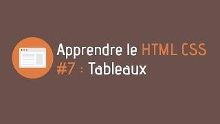 Créer un site internet - Tuto HTML CSS (#7 : Tableaux)