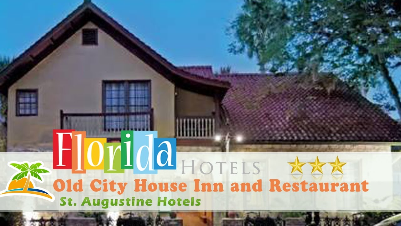 Old City House Inn And Restaurant St Augustine Hotels Florida