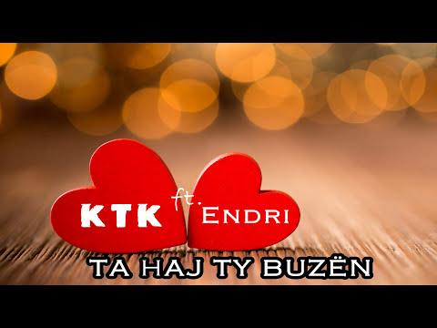 Download KTK - Ta haj ty buzen ft. Endri Selita (Official Lyrics Video)