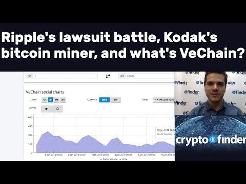 🔥Ripple's (XRP) Lawsuit Battle, Kodak's Bitcoin Miner, And What's VeChain?