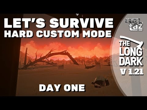 The long dark - Let's Play Custom Survival Mode Day One