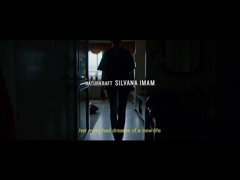 Silvana Imam - NATURKRAFT (The shortfilm)