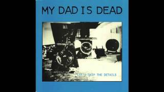 Watch My Dad Is Dead Bad Judgement Day video