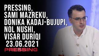 PRESSING, Sami Mazreku, Donika Kadaj-Bujupi, Nol Nushi, Visar Duriqi - 23.06.2021