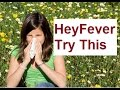 How to Get Relief from HayFever Using Natrual Home Remedies