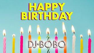 HAPPY BIRTHDAY SONG - Radio Version DJ BoBo