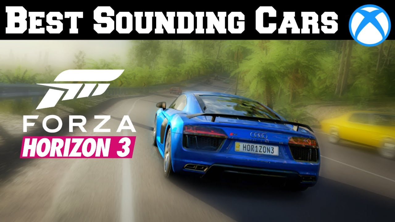 Best Sounding Cars In Forza