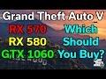 GTA V - RX 570 / 580 vs GTX 1060 3GB / 6GB - 1080p