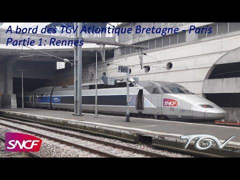VT#41 - A bord des TGV Atlantique Bretagne - Paris - Partie 1: Rennes