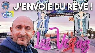 VIVA LAS VEGAS ! (Inédits CES 2019, La VILLE, Mon Hôtel, Downtown)