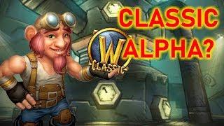 Classic WoW Alpha... soon?