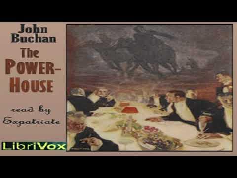 Power-House | John Buchan | Action & Adventure Fiction, Suspense, Espionage | Audiobook Full | 1/2