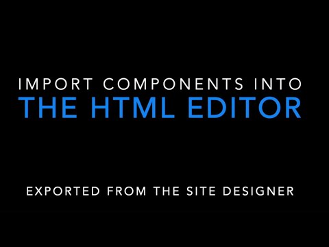 Export Site Designer Component Into HTML Editor