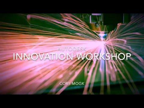 Autodesk Innovation Workshop Overview