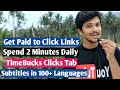 how to earn money fast in 30 seconds timebucks clicks tab