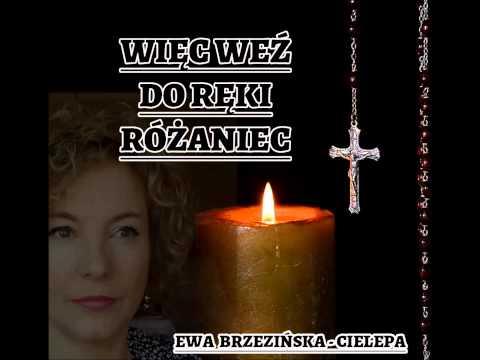 Więc weź do ręki różaniec - Ewa Brzezińska-Cielepa