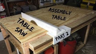JWF-Table Saw/Assembly Table (PART 2)