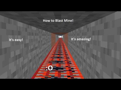How To Blast Mine V.2! (Updated!)