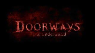 Doorways The Underworld Gameplay Footage PC HD