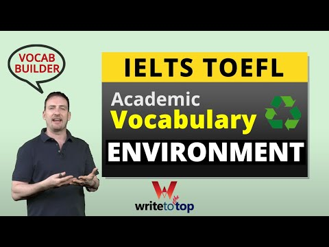 IELTS / TOEFL Academic Vocabulary: Environment