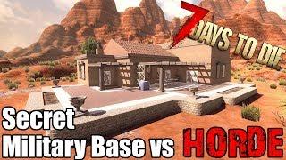 7 Days To Die - Secret Military Bunker vs Blood Moon Horde - Alpha 17