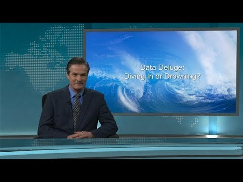 Data Deluge: Diving In or Drowning?