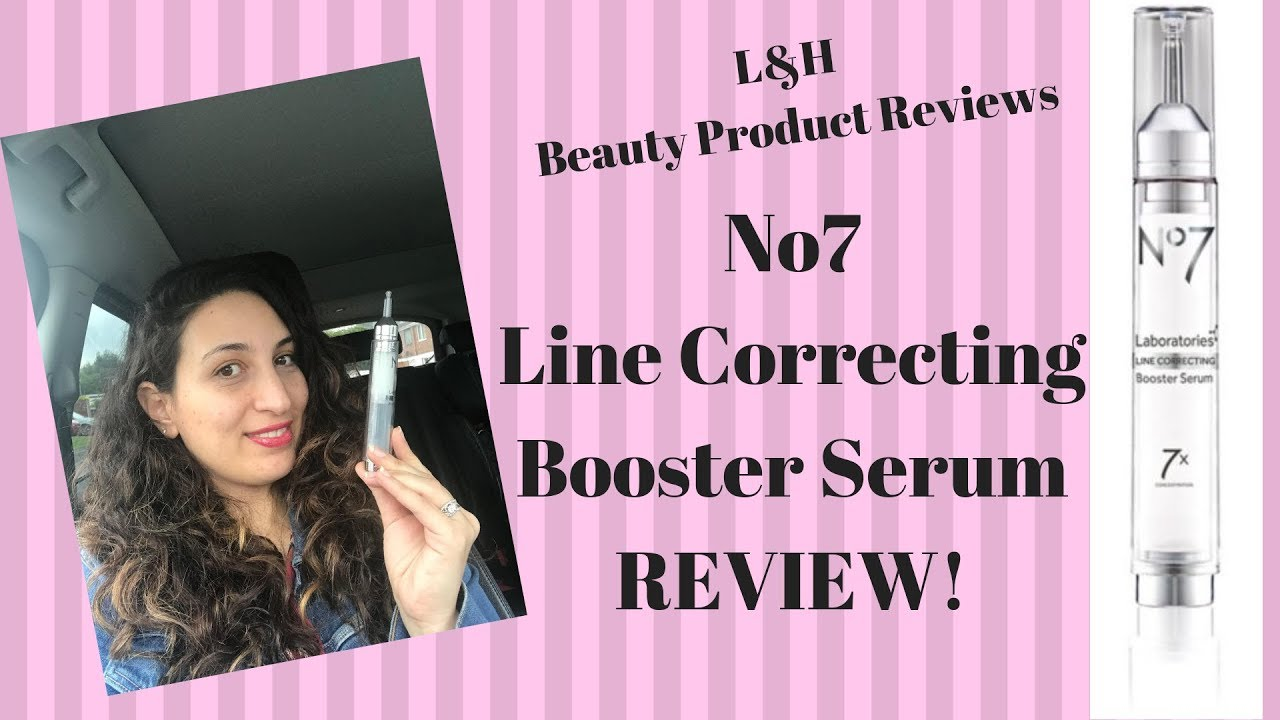 No7 Line Correcting Booster Serum REVIEW!