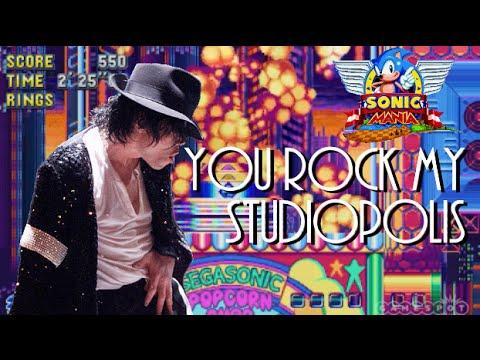 Michael Jackson vs Sonic Mania  You Rock My Studiopolis Remix