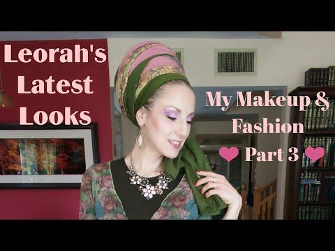 Leorah's Latest Looks - My Makeup & Fashion (Part 3)
