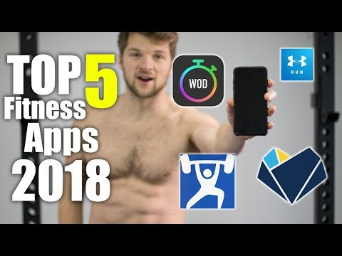 Top 5 BEST Fitness Apps 2018!