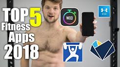 Top 5 BEST Fitness Apps 2018!