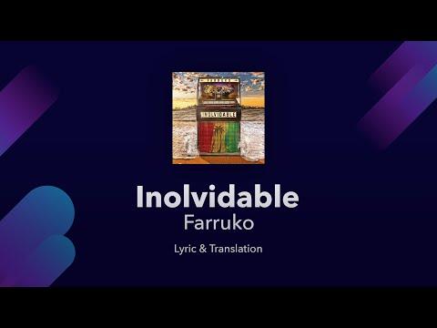 Farruko - Inolvidable Lyrics English and Spanish - English Translation