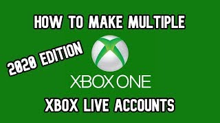 How to Make Multiple Xbox Live Accounts [2020 EDITION]
