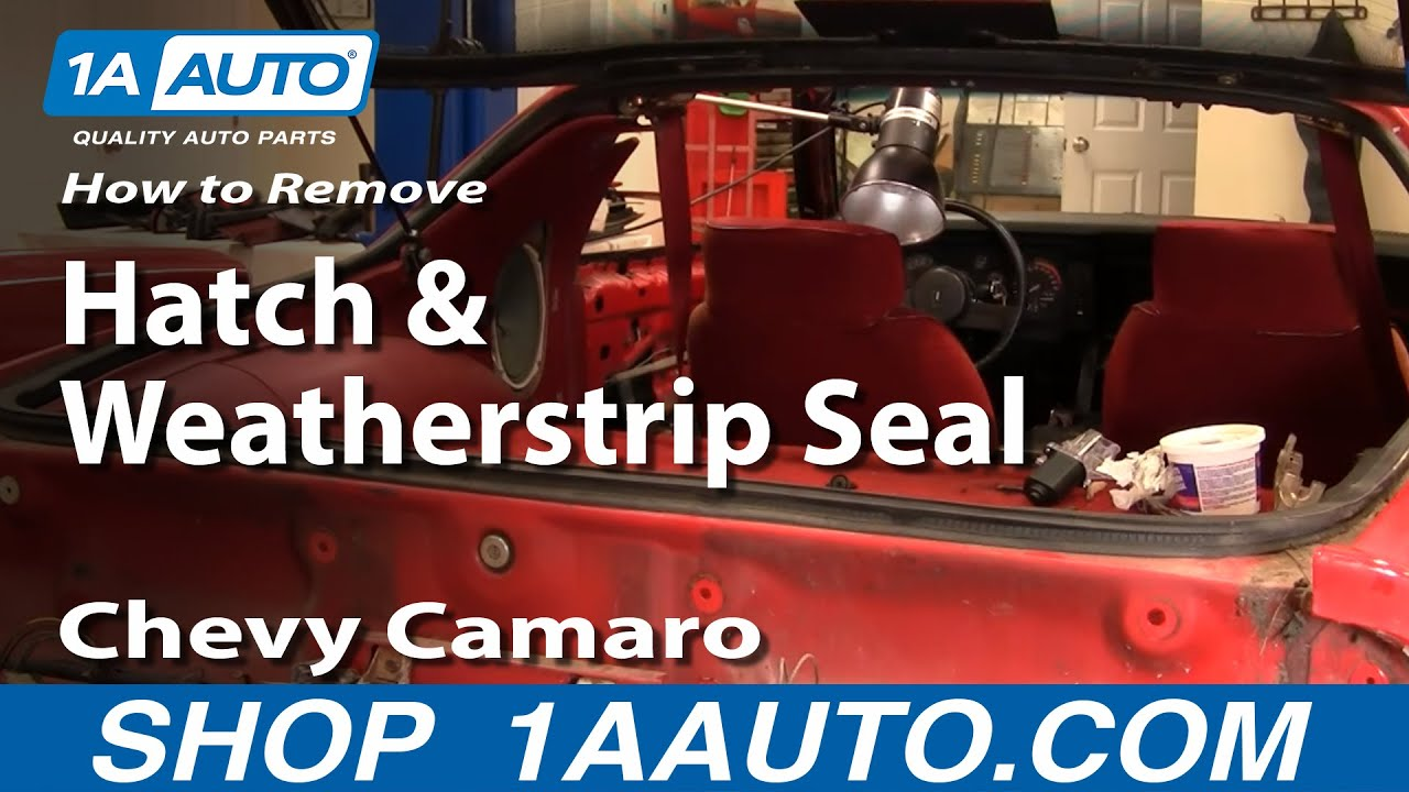 How To Remove Rear Hatch And Weatherstrip Seal Chevy