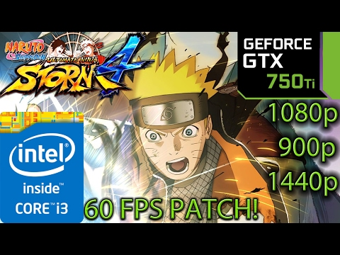 Naruto Shippuden Ultimate Ninja Storm 4: GTX 750 Ti - I3 6100 - 1080p - 900p - 1440p - 60 FPS PATCH