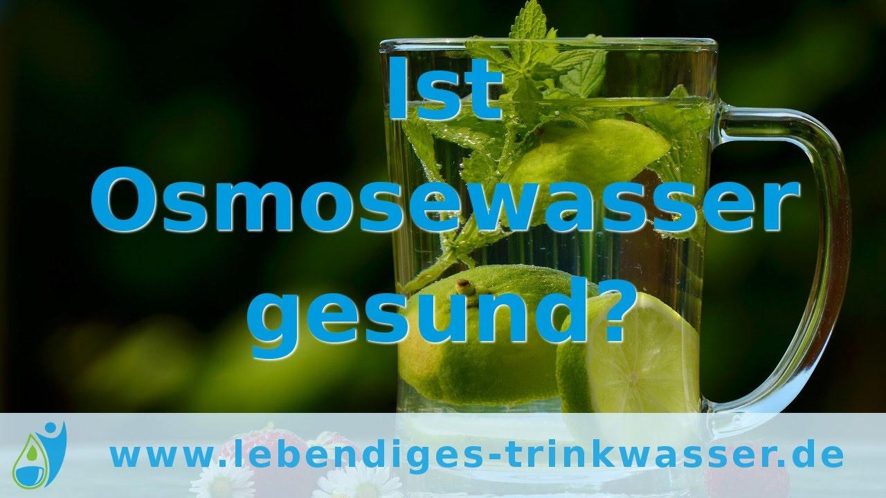 Bevorzugt Osmosewasser - ist es wirklich gesund? - Lebendiges Trinkwasser ML17