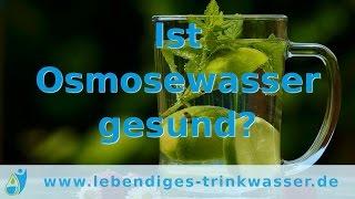 Osmosewasser - ist es wirklich gesund?
