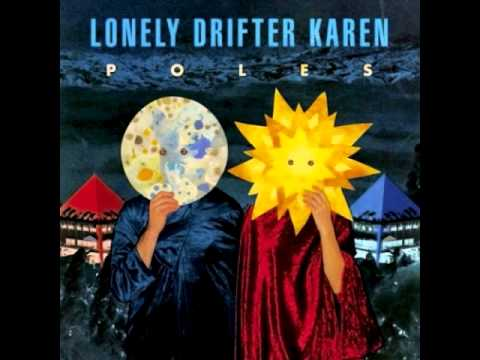 Lonely Drifter Karen - Eyes Of A Wolf