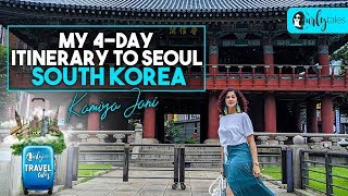 Kamiya Jani's 4-day Itinerary To Seoul, South Korea | Curly Tales