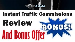 Instant Traffic Commissions Review