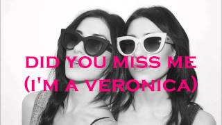 The Veronicas - Did you miss me (I