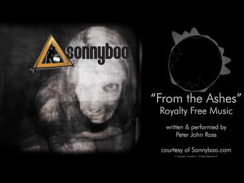 SONNYBOO's Royalty Free Music - From the Ashes (instrumental) by Peter John Ross