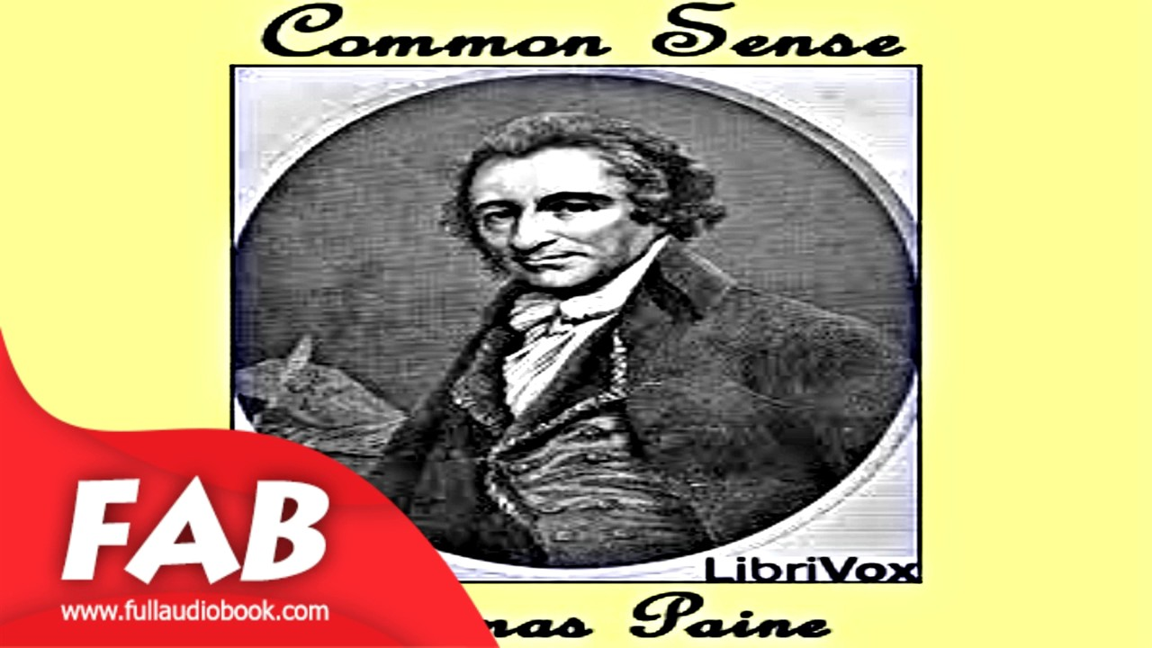 common sense version full audiobook by thomas paine by political common sense version 2 full audiobook by thomas paine by political science
