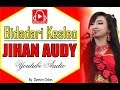 Jihan Audy - Bidadari Kesleo