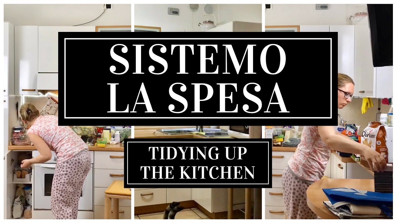 Cucina Kitchen Sign Sistemo La Spesa Cucina Tidying Up The Kitchen Speed Version