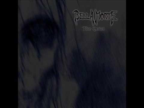 Bella Morte - The Quiet